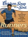 Runners (eBook): 101 Inspirational Stories of Energy, Endurance, and Endorphins