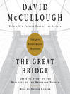 The Great Bridge (MP3): The Epic Story of the Building of the Brooklyn Bridge
