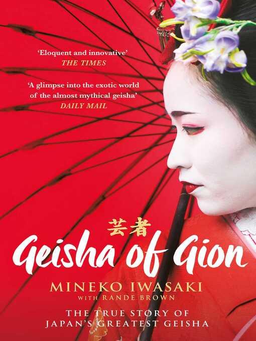 Geisha of Gion (eBook): The True Story of Japan's Foremost Geisha