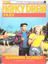 Running Scared (eBook): The Nancy Drew Files Series, Book 69