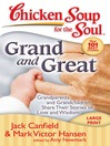 Grand and Great (eBook): Grandparents and Grandchildren Share Their Stories of Love and Wisdom