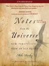 Notes from the Universe (MP3): New Perspectives from an Old Friend