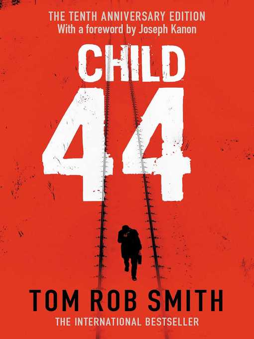 Child 44 (eBook): Leo Demidov Series, Book 1