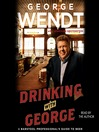 Drinking with George (MP3): A Barstool Professional's Guide to Beer