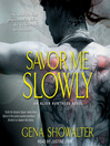 Savor Me Slowly (MP3): Alien Huntress Series, Book 3