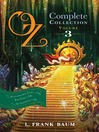 Oz, the Complete Collection, Volume 3 (eBook): The Patchwork Girl of Oz; Tik-Tok of Oz; The Scarecrow of Oz