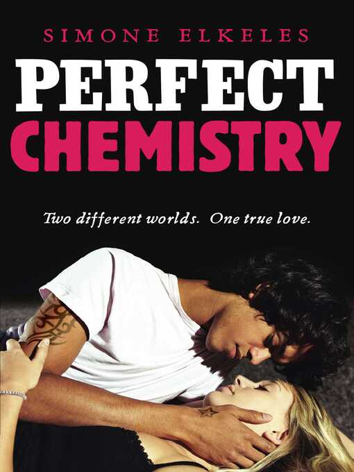 Perfect Chemistry (eBook): Perfect Chemistry Series, Book 1