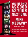 You're Only as Good as Your Next One (eBook): 100 Great Films, 100 Good Films, and 100 for Which I Should Be Shot