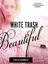 White Trash Beautiful (MP3)