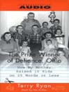 The Prize Winner of Defiance, Ohio (MP3): How my mother raised 10 kids on 25 words or less