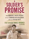 A Soldier's Promise (MP3): The Heroic True Story of an American Soldier and an Iraqi Boy