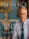 Being George Washington (MP3): The Indispensable Man, As You've Never Seen Him