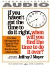 If You Haven't Got the Time to Do It Right When Will You Find the Time to Do It (MP3)