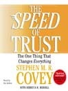 The SPEED of Trust (MP3): The One Thing that Changes Everything