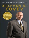 The Wisdom and Teachings of Stephen R. Covey (eBook)