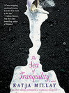 The Sea of Tranquility (MP3): A Novel