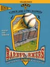 Game 3 (MP3): Barnstormers: Tales of the Travelin' Nine Series, Book 3