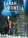 Assassination Vacation (MP3)
