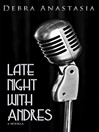 Late Night with Andres (eBook)