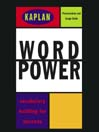 Kaplan Word Power (MP3): Vocabulary Building for Success