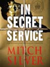 In Secret Service (MP3): A Novel
