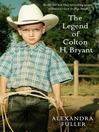 The Legend of Colton H Bryant (eBook)