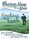 Finding My Faith (eBook): 101 Inspirational Stories about Life, Belief, and Spiritual Renewal
