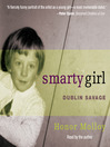 Smarty Girl (MP3): Dublin Savage