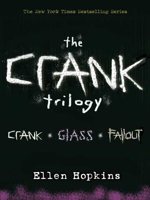 Crank Trilogy (eBook): Crank; Glass; Fallout