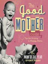 The Good Mother's Guide (eBook)