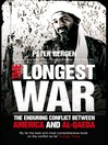 The Longest War (eBook): The Enduring Conflict between America and Al-Qaeda