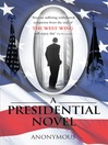 O (eBook): A Presidential Novel
