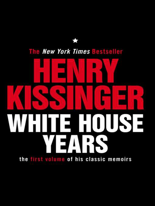 White House Years (eBook): The First Volume of His Classic Memoirs