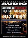 American Heritage's Great Minds of American History (MP3)