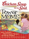 Power Moms (eBook): 101 Stories Celebrating the Power of Choice for Stay-at-Home and Work-from-Home Moms