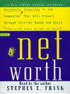 Networth (MP3): Successful Investing in the Companies That Will Prevail Through Internet Booms and Busts (They're not always the ones you expect)