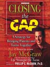 Closing the Gap (MP3): A Strategy for Bringing Parents and Teens Together