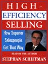 High Efficiency Selling (MP3): : How Superior Salespeople Get That Way