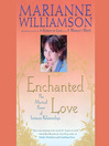 Enchanted Love (MP3): The Mystical Power of Intimate Relationships
