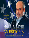 Ameritopia (MP3): The Unmaking of America