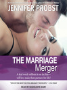 The Marriage Merger (MP3): Marriage to a Billionaire Series, Book 4