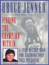 Finding the Champion Within (MP3): Step-By-Step Plan Reaching Your Full Potential