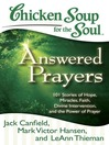 Answered Prayers (eBook): 101 Stories of Hope, Miracles, Faith, Divine Intervention, and the Power of Prayer
