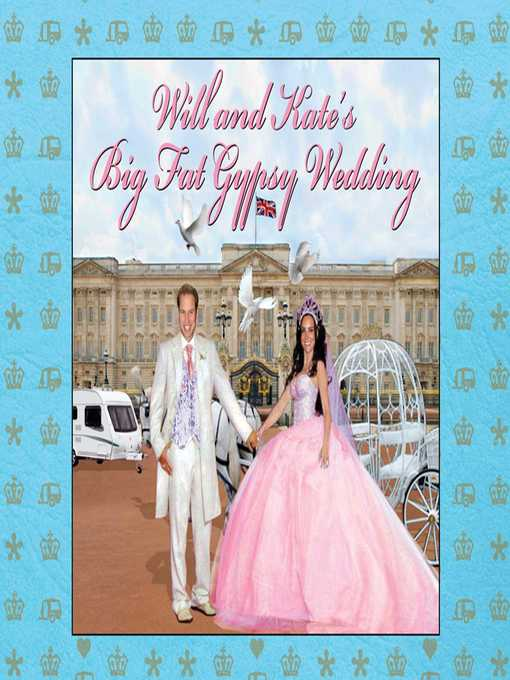 Will and Kate's Big Fat Gypsy Wedding (eBook): Photos from Our Big Day, Like