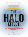 The Halo Effect (eBook): ... and the Eight Other Business Delusions That Deceive Managers