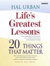 Life's Greatest Lessons (MP3): 20 Things That Matter