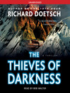 The Thieves of Darkness (MP3): A Thriller