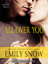 All Over You (MP3): A Devoured Novella