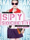 Spy Society (eBook): An AKA Novel