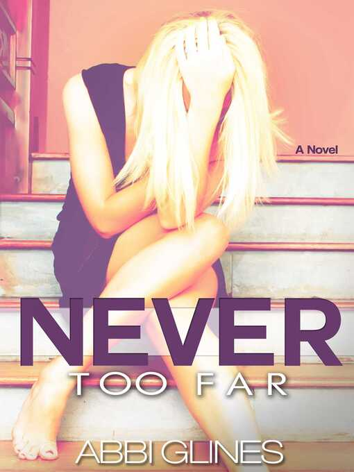Never Too Far (eBook): Rosemary Beach Series, Book 2